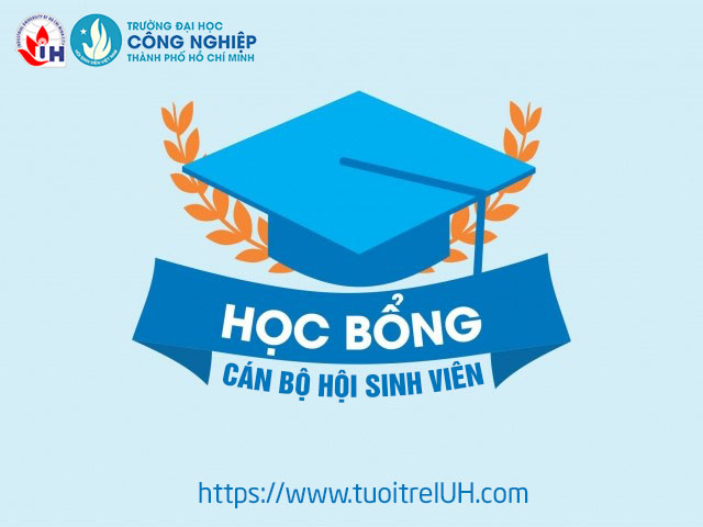 Thông báo Xét học bổng dành cho cán bộ Hội Sinh viên Trường Đại học Công nghiệp TP.HCM năm học 2018 – 2019