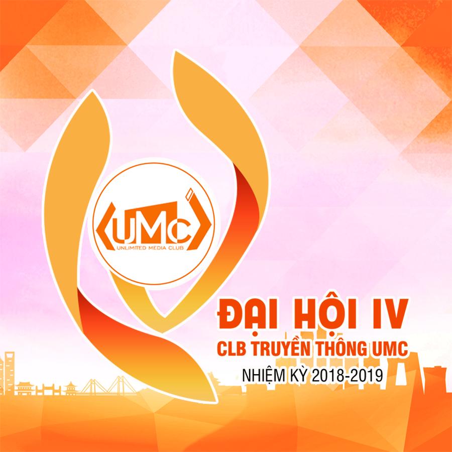 ĐẠI HỘI UMC LẦN IV (2018 – 2019) – TIẾP TỤC TIẾN BƯỚC TRÊN CON ĐƯỜNG ĐỔI MỚI TƯ DUY, SÁNG TẠO