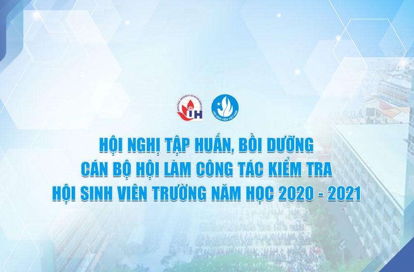 Thông báo tổ chức Hội nghị tập huấn, bồi dưỡng cán bộ Hội làm công tác kiểm tra Hội Sinh viên trường Năm học 2020 – 2021