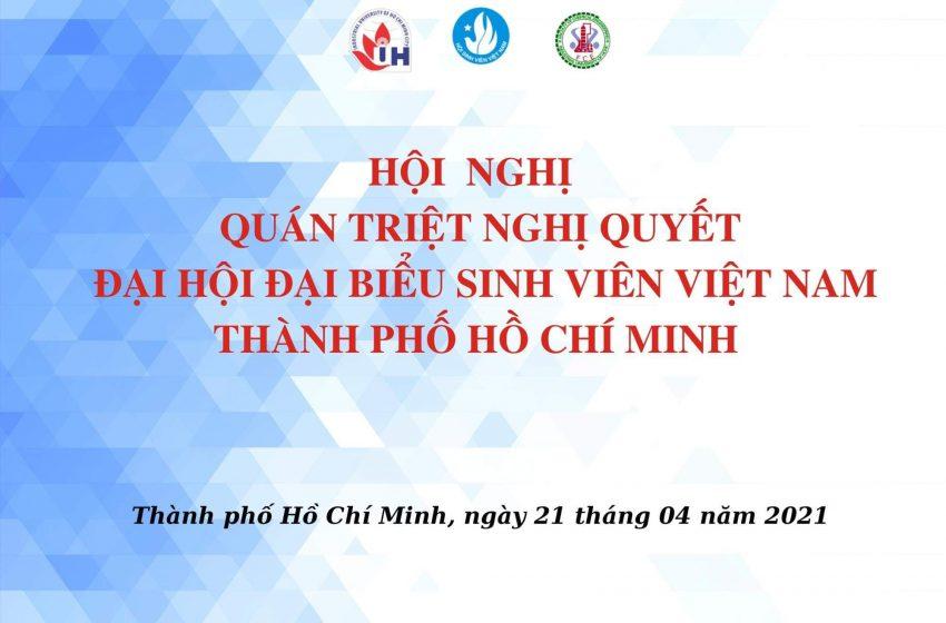 Liên chi hội khoa Công nghệ Hoá Học tổ chức buổi học tập, quán triệt Nghị quyết Đại hội Hội sinh viên Thành phố Hồ Chí Minh lần thứ VI