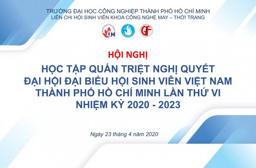 Liên chi hội khoa Công nghệ May Thời Trang tổ chức buổi học tập, quán triệt Nghị quyết Đại hội Hội sinh viên Thành phố Hồ Chí Minh lần thứ VI
